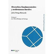 Derechos fundamentales y ordenanzas locales (Administración pública y Derecho)