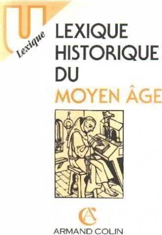 Lexique historique du moyen age