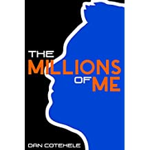 The Millions of Me
