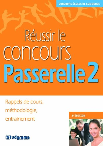Russir le concours Passerelle 2