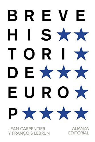 Breve historia de europa / Brief history of europe por Jean Carpentier