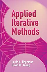 Applied Iterative Methods (Dover Books on Mathematics) by Louis A Hageman (2004-07-30)