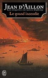 Les enquêtes de Louis Fronsac : Le grand incendie