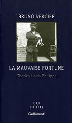 La mauvaise fortune: Charles-Louis Philippe