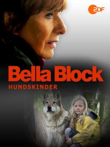 Bella Block - Hundskinder