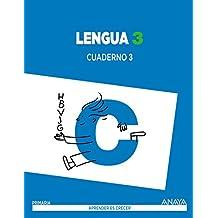 Lengua 3. Cuaderno 3. (Aprender es crecer) - 9788467847673