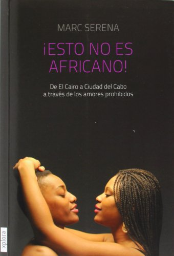 ¡Esto no es africano! (Trotamundos) por Marc Serena Casaldaliga