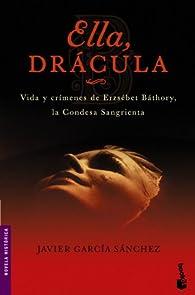 Ella, Drácula par  Javier García Sánchez