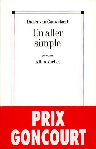 Un aller simple par Didier van Cauwelaert