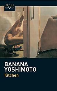 Kitchen: 11 par Banana Yoshimoto
