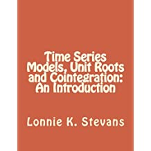 Time Series Models, Unit Roots and Cointegration: An Introduction