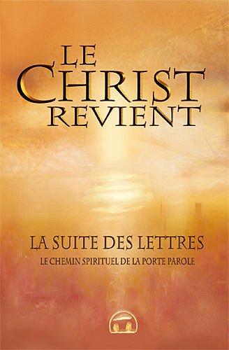 Book's Cover of Le Christ revient  La suite des Lettres le chemin spirituel de la porteparole
