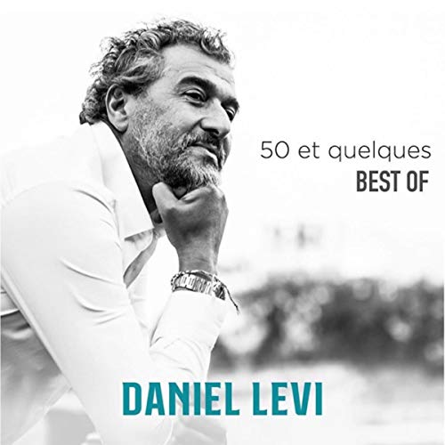 50 et quelques - Best Of