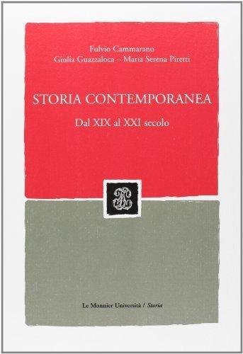 Storia contemporanea. Dal XIX al XXI secolo. Con CD-ROM (Sintesi) di Cammarano, Fulvio (2009) Tapa blanda reforzada