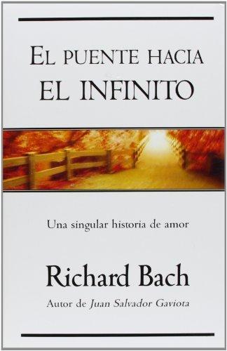 El puente hacia el infinito: Una singular historia de amor (Millenium) por Richard Bach