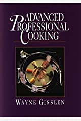 Advanced Professional Cooking: College Edition Hardcover