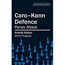 Caro-Kann Defence: Panov Attack (Batsford Chess)