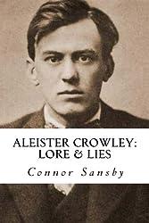 Aleister Crowley: Lore & Lies