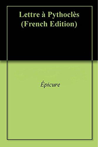Lettre à Pythoclès (French Edition)