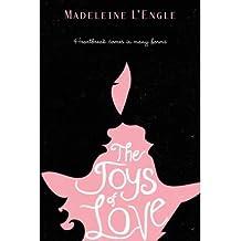 [(The Joys of Love )] [Author: Madeleine L'Engle] [Jun-2012]