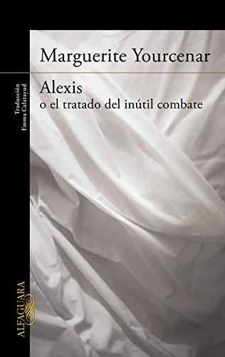 Alexis o el tratado del inútil combate (LITERATURAS)