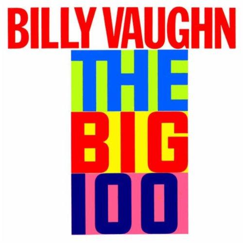 Billy Vaughn Plays The Big 100