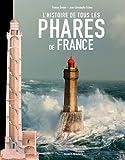 Histoire de tous les phares de France