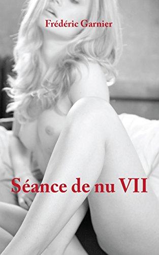 Séance de nu 7: Un photographe à Paris (Sexy Girls Diary)