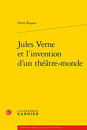 Jules Verne et l'invention d'un théâtre-monde