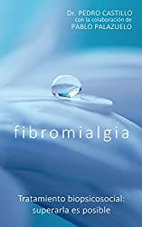Fibromialgia: Tratamiento biopsicosocial. Superarla es posible.