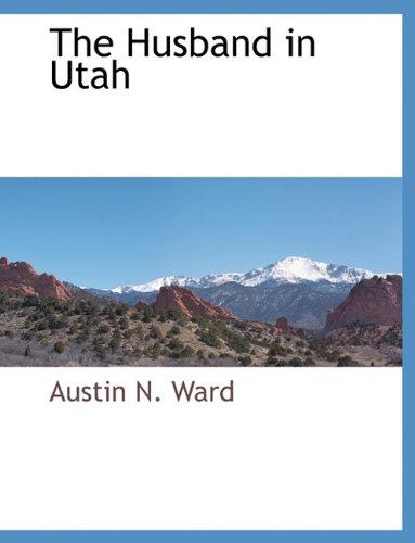 The Husband in Utah