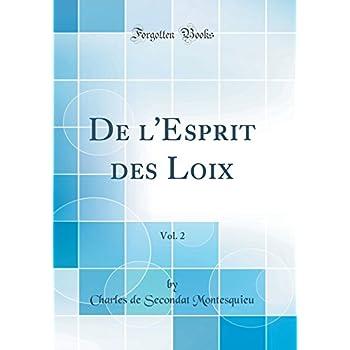 de l'Esprit Des Loix, Vol. 2 (Classic Reprint)