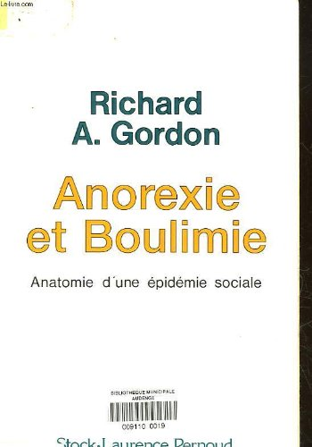 Anoréxie et boulimie par Richard Gordon
