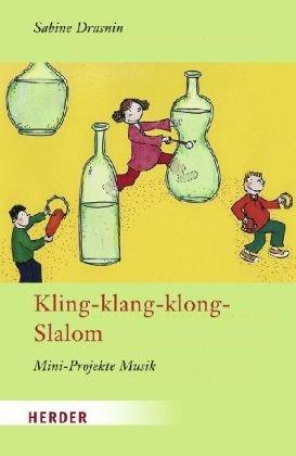 Kling-klang-klong-Slalom: Mini-Projekte Musik