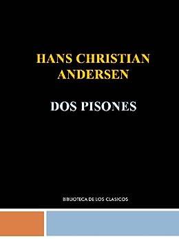 DOS PISONES- HANS CHRISTIAN ANDERSEN de [ANDERSEN, HANS CHRISTIAN]