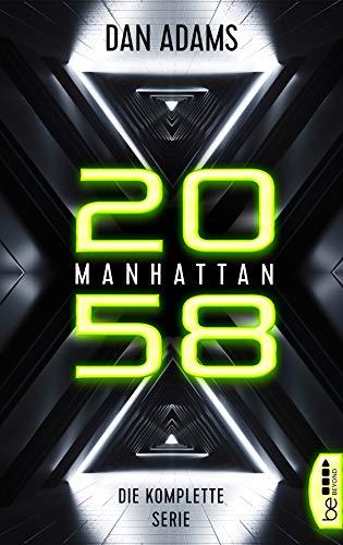 Manhattan 2058 - Die komplette Serie: Folge 1-6 -