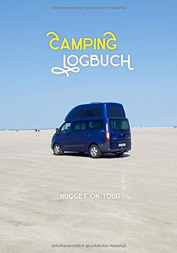 Camping Logbuch - Reisetagebuch für Camper: Nugget Wohnmobil Reise Buch Wohnwagen Journal Caravan Urlaub Notizbuch