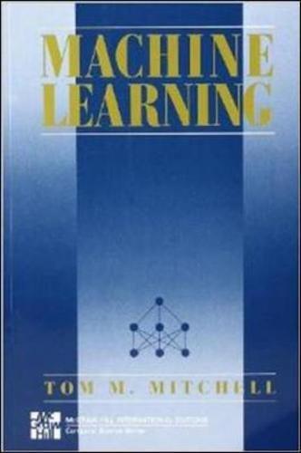 MACHINE LEARNING (Int'l Ed) (Mcgraw-Hill International Edit) por Thom Mitchell