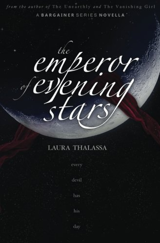 The Emperor of Evening Stars: Volume 3 (The Bargainer)