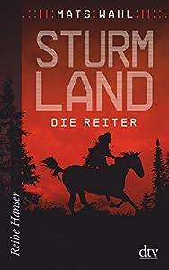 Wahl, Mats: Sturmland - Die Reiter