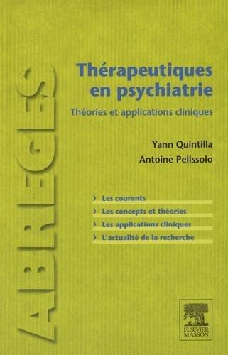Th?rapeutiques En Psychiatrie: Th?ories Et Applications Cliniques by Yann Quintilla (2015-11-15)