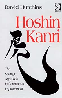 Hoshin Kanri: The Strategic Approach to Continuous Improvement de [Hutchins, David]