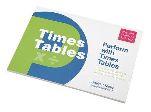 Perform with Times Tables: The One-to-one Coaching System for Success with Multiplication and Division