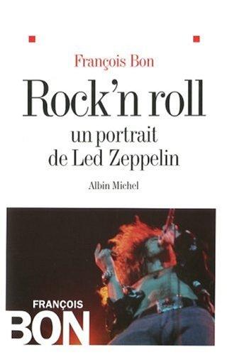 Rock'n Roll (Critiques, Analyses, Biographies Et Histoire Litteraire)