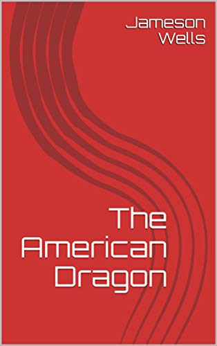 The American Dragon (Writer's Roulette  Book 3) (English Edition) (Dragons American)