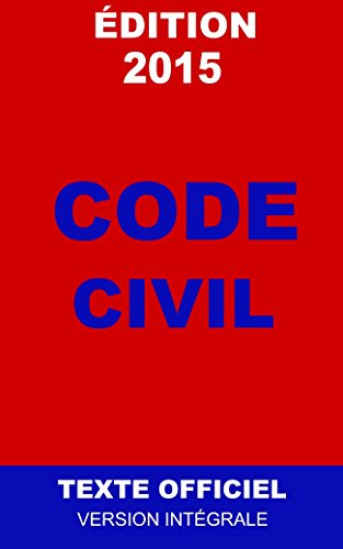 Code civil 2015 (French Edition)