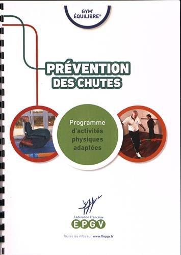 Prvention des chutes : Programme d'activits physiques adaptes