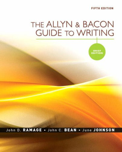 The Allyn & Bacon Guide to Writing: Brief Edition