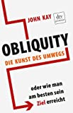 Image of Obliquity: Die Kunst des Umwegs oder Wie man am besten sein Ziel erreicht