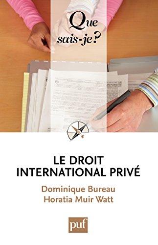 Le droit international privé: « Que sais-je ? » n° 1615